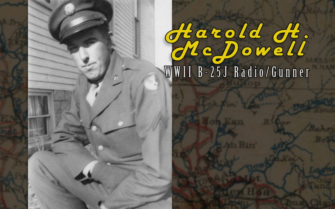 "Harold ""Mac"" McDowell: B-25J ""Betty's Dream"" Radio/Gunner"